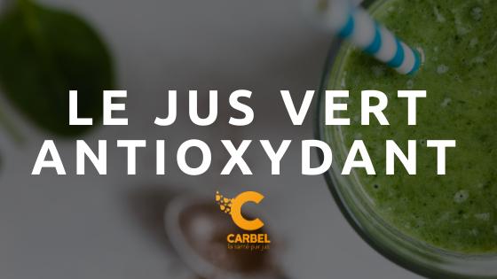 Le jus vert antioxydant de carbel