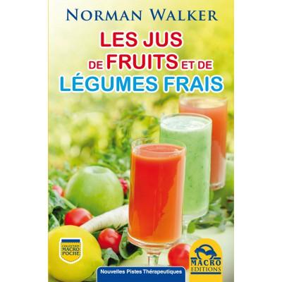 Les jus de fruits et légumes frais