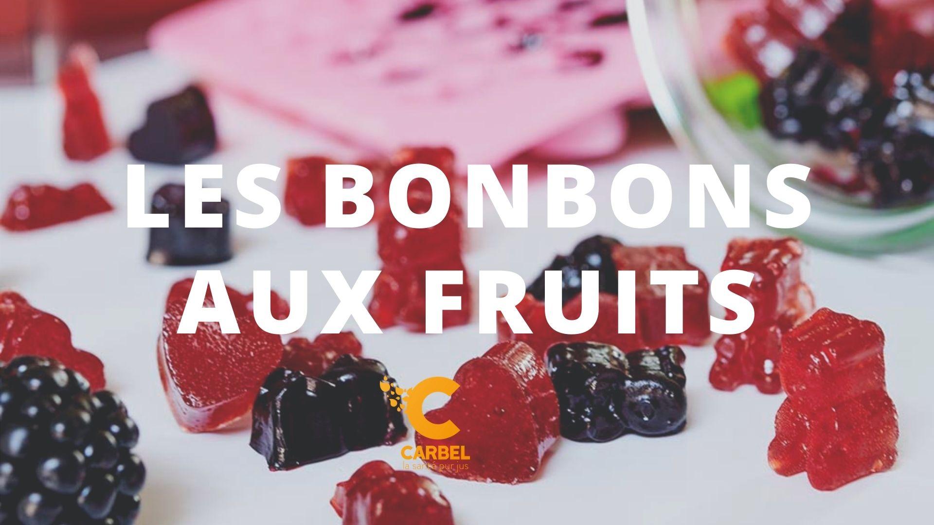 les bonbons aux fruits